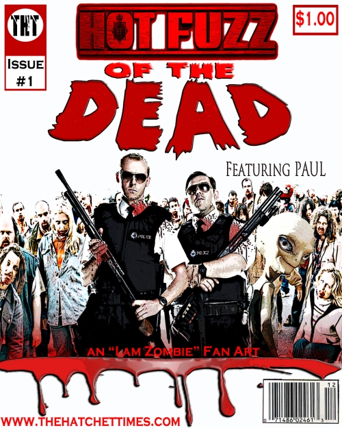 HOT FUZZ OF THE DEAD