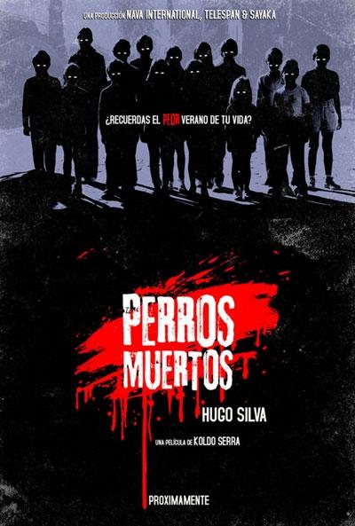 Perros Muertos (Dead Dogs)